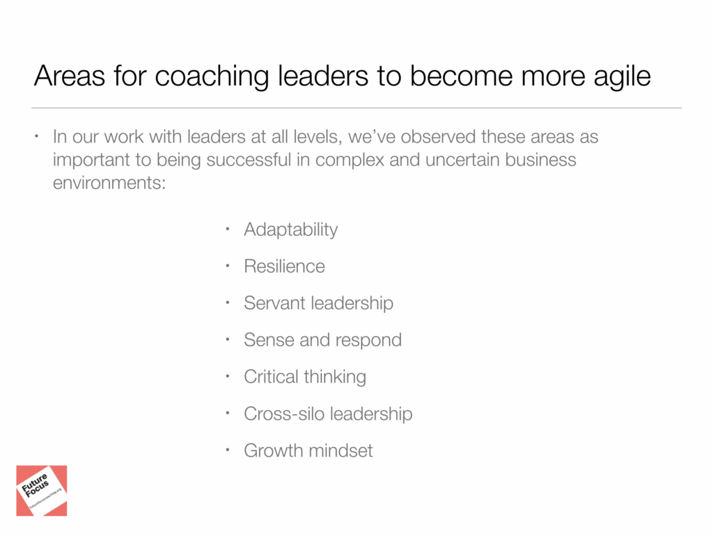 Areas for coaching leaders to become agile